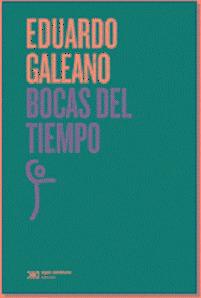 Bocas Del Tiempo - Eduardo Galeano