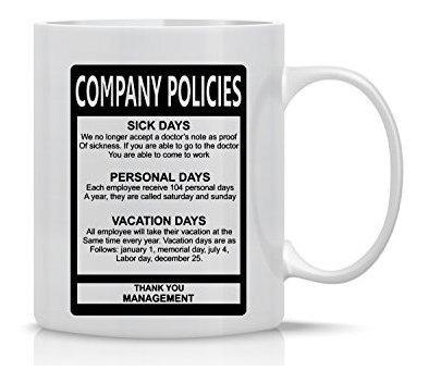 Mugs Taza Divertida De Políticas De La Empresa - Taza De Re