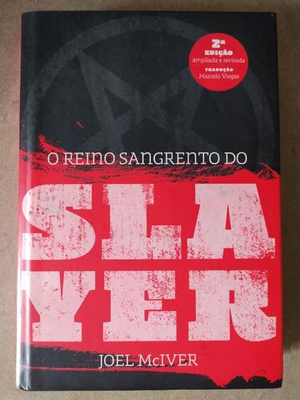 Livro O Reino Sangrento Do Slayer. 2ª Ed. Original Frete $15