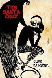 Clube Da Insônia Tico Santa Cruz