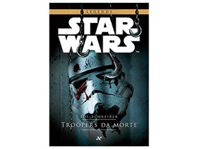 Livro Star Wars: Troopers Da Morte