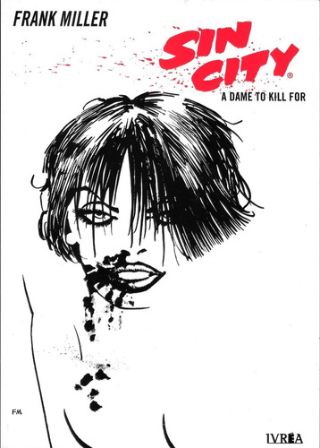 Sin City A Dame To Kill For - Ed. Ivrea - Frank Miller