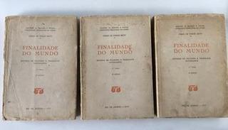 Livro Finalidade Do Mundo - 3 Volumes Farias De Brito