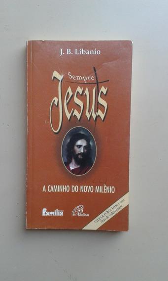 Livro Sempre Jesus A Caminho Do Novo Milenio (4-b)