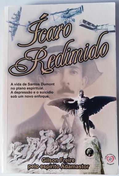 Livro - Ícaro Redimido - Gilson Freire - Ótimo Estado
