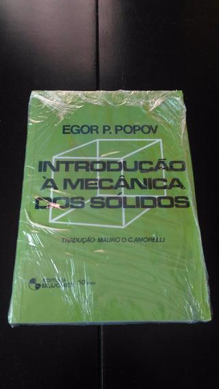 Livro Introdução À Mecânica Dos Sólidos Egor P. Popov