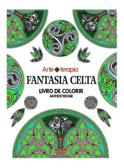 Celta Colorir Moldes Bordar Estampar Tatuar Veja Fotos Livro