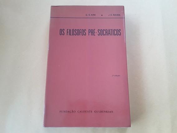 Livro Os Filósofos Pré Socráticos - G. S. Kirk - J. E. Raven