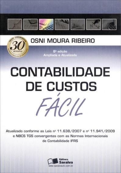 Contabilidade De Custos Fácil - 8ª Edição 2013