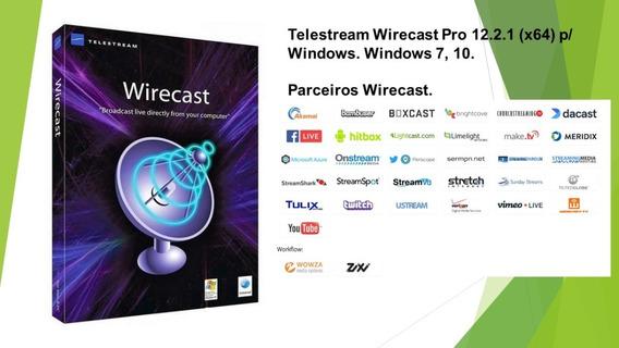 Wirecast Pro 12.2.1- 2019 - P/ Windows X64 - Em Português Br