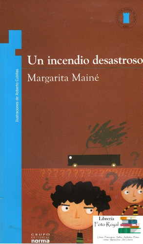 Un Incendio Desastroso - Margarita Mainé - Oferta X Defecto