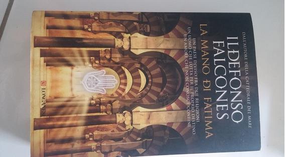 Livro La Mano Di Fatima - Ildefonso Falcones!!!