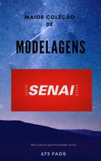 Maior Coleção De Modelagens Do Senai - Completo Fem Masc Inf