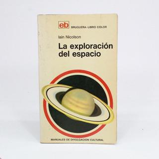 La Exploración Del Espacio Iain Nicolson B4s