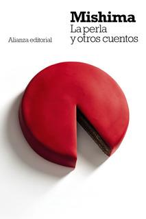 La Perla Y Otros Cuentos, Yukio Mishima, Ed. Alianza