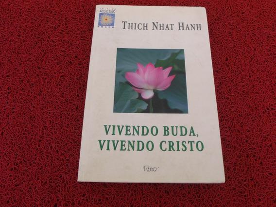 Livro Usado Vivendo Buda Vivendo Cristo