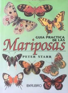 Guía Práctica De Las Mariposas - Peter Starr