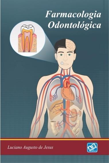 Farmacologia Odontológica