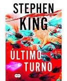 Último Turno King, Stephen