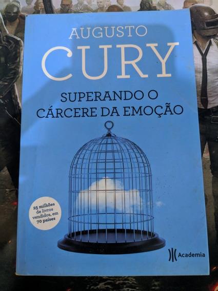 Augusto Cury - Superando Cárcere Da Emoção - 3ª Ed. 2015