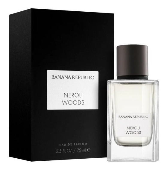 Perfume Banana Republic Neroli Woods Edp 75ml - Unissex