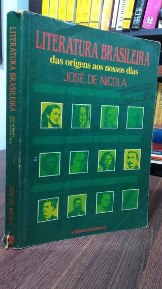 Literatura Brasileira Das Origens Aos Nossos Dias - Nicola