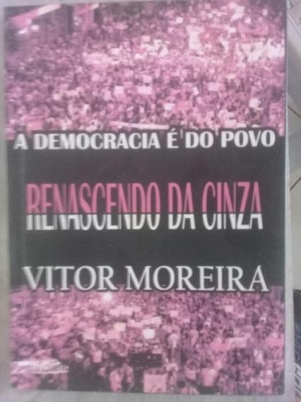A Democracia E Do Povo Renascimento Da Cinza