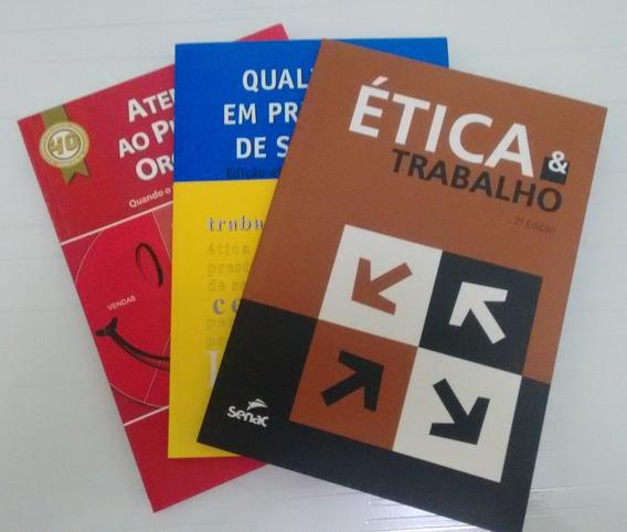 Livros:ética E Trabalho,qualidade Em Prestação De Serviços..