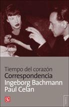 Tiempo Del Corazón - Correspondencia, Celan / Bachmann, Fce