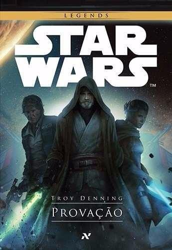Livro Star Wars - Provação - Troy Denning - Aleph
