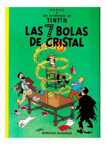 Tintin - 7 Bolas De Cristal - Juventud - Tapa Dura - Herge