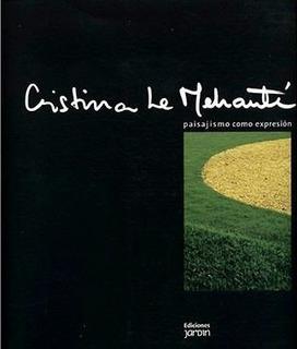 Paisajismo Como Expresión - Cristina Le Mehauté - Nuevo