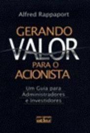 Gerando Valor Para Acionista Alfred Rappaport Edtora Atlas