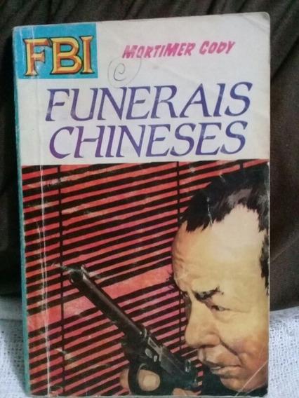 Livro De Bolso Fbi N° 233 Funerais Chineses Mortimer Cody