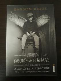 Biblioteca De Almas Livro Iii - O Lar Da Srta. Peregrine