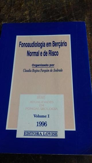 Fonoaudiologia Em Berçario/vol. 1 / Drete Grátis
