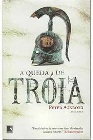 Livro - Literatura Estrangeira - A Queda De Tróia