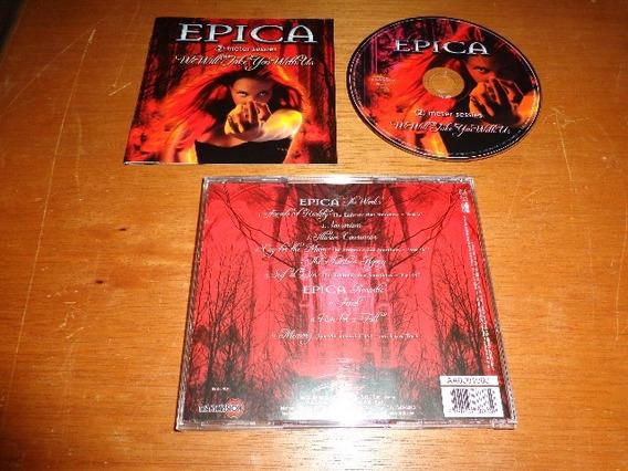 Epica - Cd We Will Take You With Us - Frete Grátis -nacional