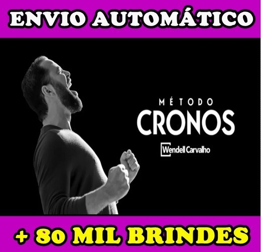 Metodo Cronos - Wendell Carvalho 2019 + 80 Mil Brindes