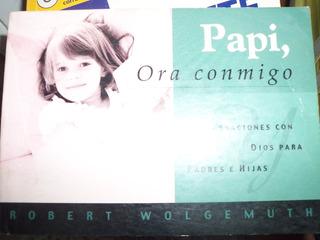 Libro Papí Ora Conmigo Cristiano Para Niños Y Niñas Usado