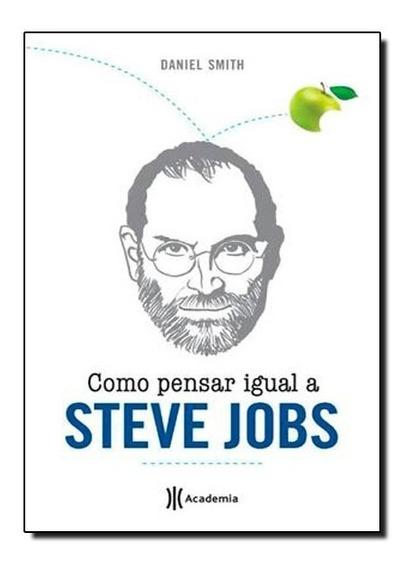 Livro - Como Pensar Igual A Steve Jobs
