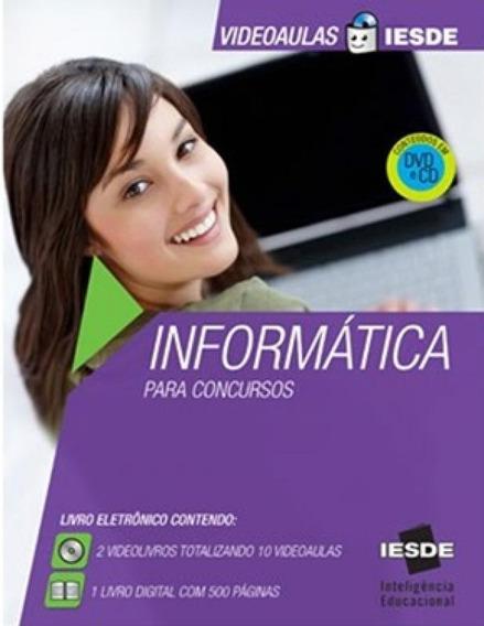 Informática Para Concursos - Novo - Vídeoaula Iesde - Cd-r
