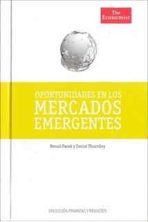 Mercados Emergentes - Pacek Y Thorniley - The Economist