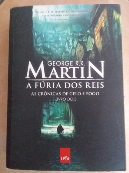 A Fúria Dos Reis -as Crônicas De Gelo E Fogo -livro 2