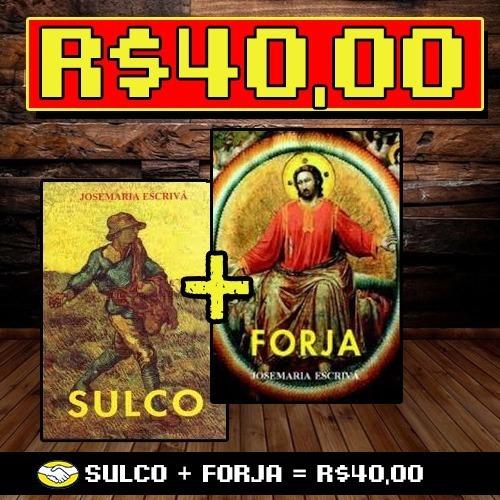 Sulco + Forja - São Josemaria Escrivá