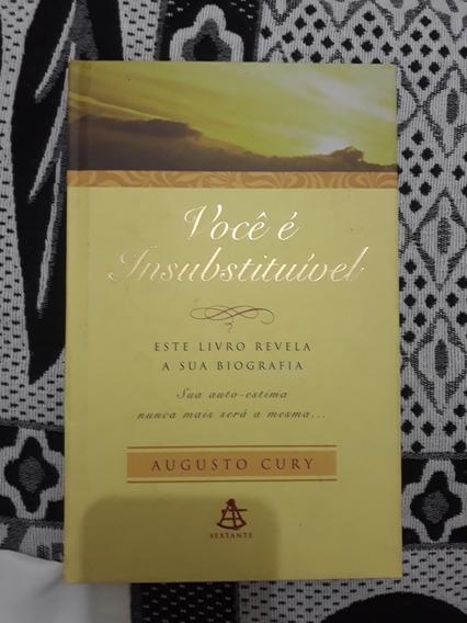 Livro: Você É Insubstituível - Augusto Cury