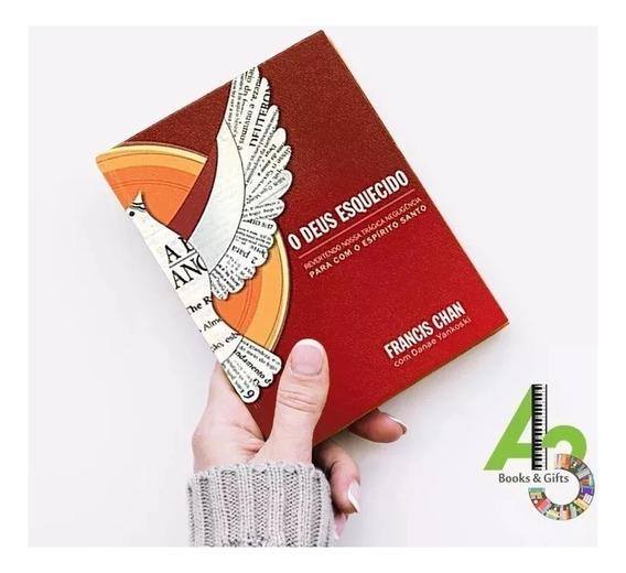 Lr11 O Deus Esquecido - Francis Chan - Ed. Mundo Cristão