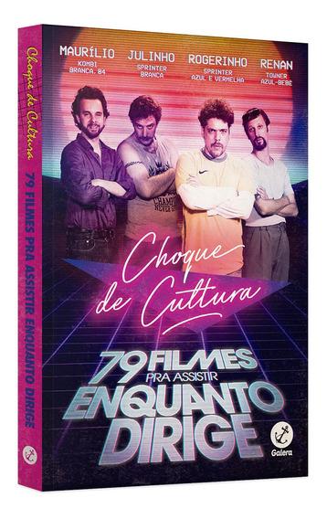 Livro - Choque De Cultura: 79 Filmes Pra Assistir Enquanto D