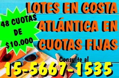 Venta Lote En Costa Atlántica - Amplia Financiación
