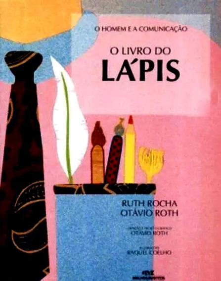 Livro Do Lápis Canetas Ilustrado Educativo Escrita Comunicar